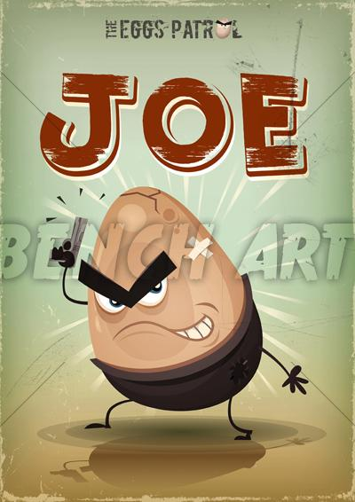 The Eggs Patrol : Joe